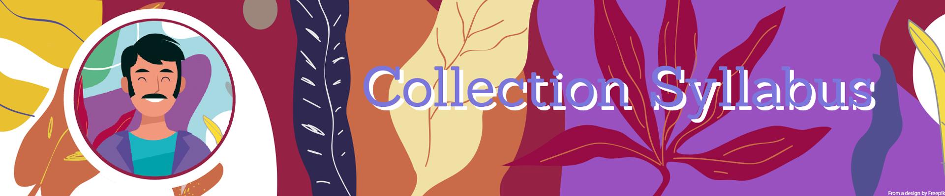 Collection Syllabus